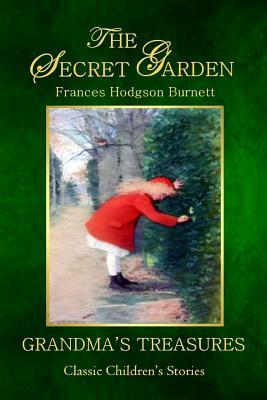 The Secret Garden by Grandma's Treasures, Frances Hodgson Burnett