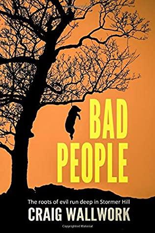 Bad People by Craig Wallwork