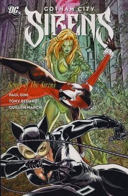 Gotham City Sirens, Vol. 2: Songs of the Sirens by Paul Dini, Andres Guinaldo, Marc Andreyko, Tony Bedard, Guillem March