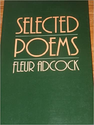 Selected Poems by Fleur Adcock