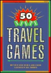 50 Nifty Travel Games by Joan C. Taylor, Kevin Taylor