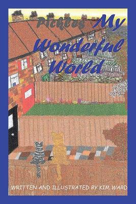 Pickles My Wonderful World by Kim Ward