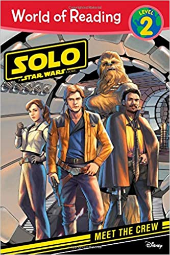 World of Reading: Solo: A Star Wars Story Meet the Crew by Luigi Aime, Diogo Saido