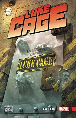 Luke Cage, Vol. 2: Caged! by Guillermo Sanna, David F. Walker
