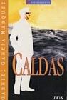 Caldas by Gabriel García Márquez