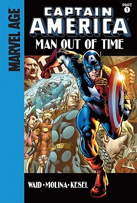 Man Out of Time: Part 1 by Mark Waid