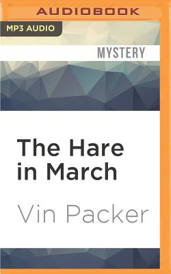 The Hare in March by Vin Packer