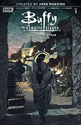 Buffy the Vampire Slayer: The Chosen Ones #1 by Celia Lowenthal, Ornella Savarese, Mairghread Scott, Alexa sharpe