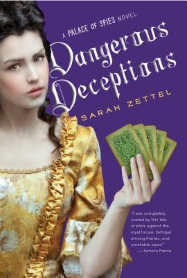 Dangerous Deceptions, Volume 2 by Sarah Zettel