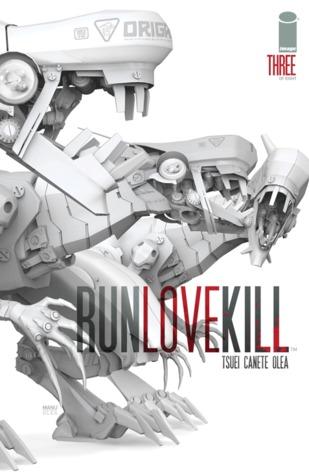 RUNLOVEKILL #3 by Jon Tsuei, Eric Canete