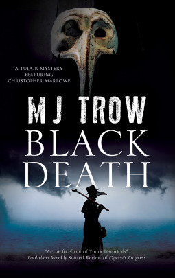Black Death (Kit Marlowe, #10) by M.J. Trow