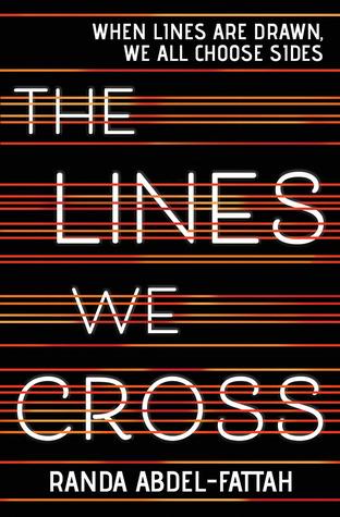 The Lines We Cross by Randa Abdel-Fattah