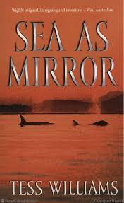 Sea As Mirror by Tess Williams
