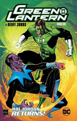 Green Lantern by Geoff Johns, Book One by Geoff Johns