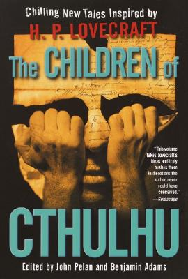 The Children of Cthulhu: Stories by Alan Dean Foster