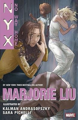 NYX: No Way Home by Kalman Andrasofszky, Marjorie M. Liu