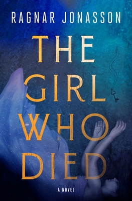 The Girl Who Died by Ragnar Jónasson