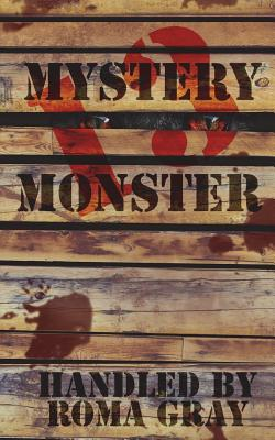 Mystery Monster 13: An Anthology by John T. M. Herres, Edward Ahern, Jim Goforth