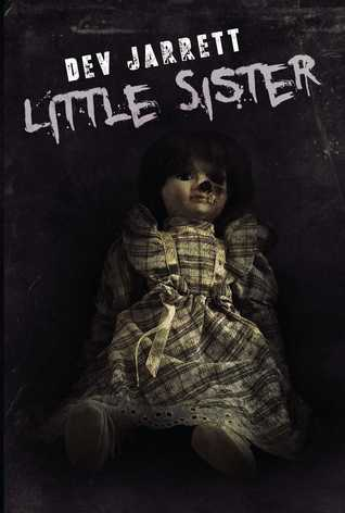 Little Sister by Dev Jarrett