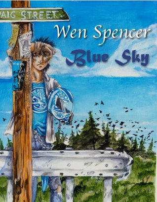 Blue Sky by Wen Spencer