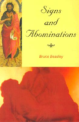 Signs & Abominations by Bruce Beasley
