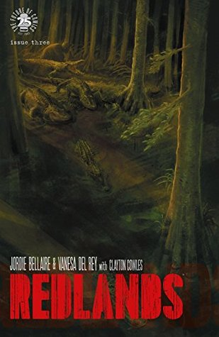 Redlands #3 by Vanesa Del Ray, Jordie Bellaire