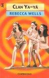 Clan YA-YA by Gil Hanly, Jacqueline Sparrow, Rebecca Wells