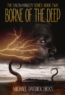 Borne of the Deep by Michael Patrick Hicks