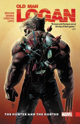 Wolverine: Old Man Logan, Vol. 9: The Hunter and the Hunted by Francesco Manna, Ed Brisson