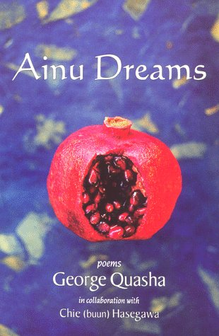 AINU DREAMS by George Quasha