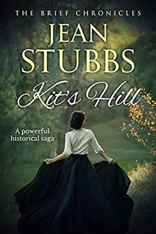 Kit's Hill: A powerful historical saga by Jean Stubbs