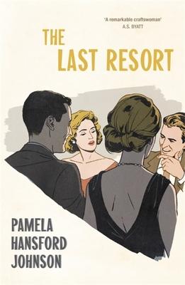The Last Resort: The Modern Classic by Pamela Hansford-Johnson