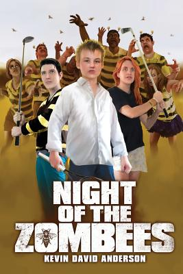 Night of the ZomBEEs: School and Library Edition by Kevin David Anderson