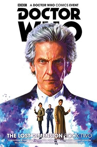 Doctor Who: The Lost Dimension Vol. 2 by Cavan Scott, Rachael Stott, George Mann, Mariano Lacclaustra, Nick Abadzis