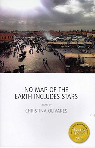 No Map of the Earth Includes Stars by Christina Olivares