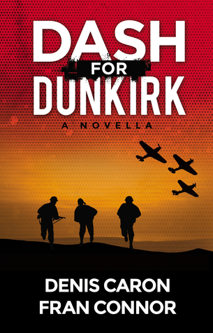 Dash for Dunkirk by Denis Caron