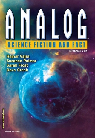 Analog Science Fiction and Fact, September 2016 by W. Michael Beachy, C. Stuart Hardwick, Suzanne Palmer, Dave Creek, Rajnar Vajra, Sarah Frost, Jacob A. Boyd, Trevor Quachri