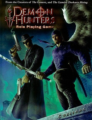Demon Hunters Role Playing Game With DVD by Brian Clements, Matt Vancil, Jamie Chambers, Andy Vetromile, Cam Banks, Nathan Rockwood, Jimmy McMichael, Nathan Rice