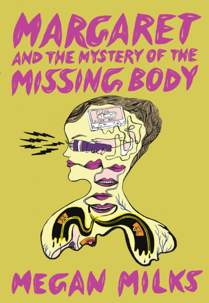 Margaret and the Mystery of the Missing Body by Megan Milks