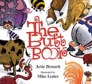 The Butt Book by Mike Lester, Artie Bennett