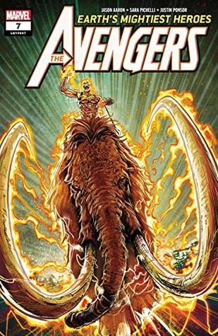 Avengers (2018-) #7 by Jason Aaron, Geoff Shaw, Sara Pichelli
