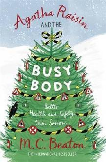 Agatha Raisin and the Busy Body by M.C. Beaton