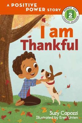 I Am Thankful by Suzy Capozzi, Eren Unten