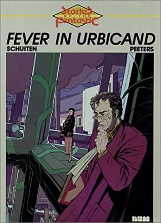 Fever in Urbicand by Benoît Peeters, François Schuiten