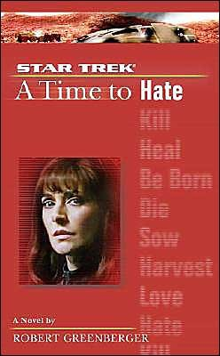 A Time to Hate by Robert Greenberger
