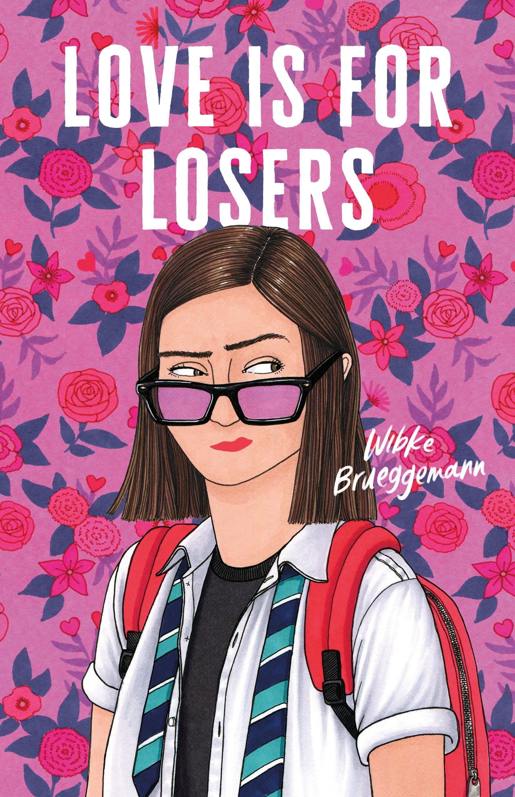 Love Is for Losers by Wibke Brueggemann