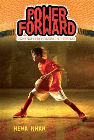 Power Forward by Sally Wern Comport, Hena Khan