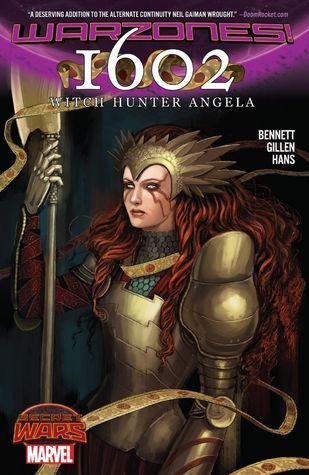 1602: Witch Hunter Angela by Marguerite Bennett, Kieron Gillen