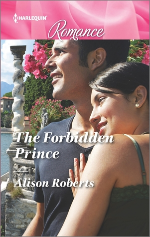 The Forbidden Prince by Alison Roberts