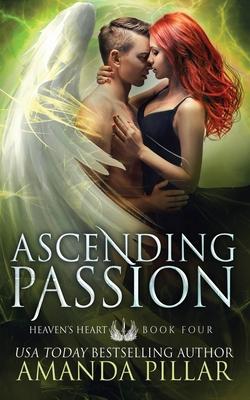 Ascending Passion by Amanda Pillar